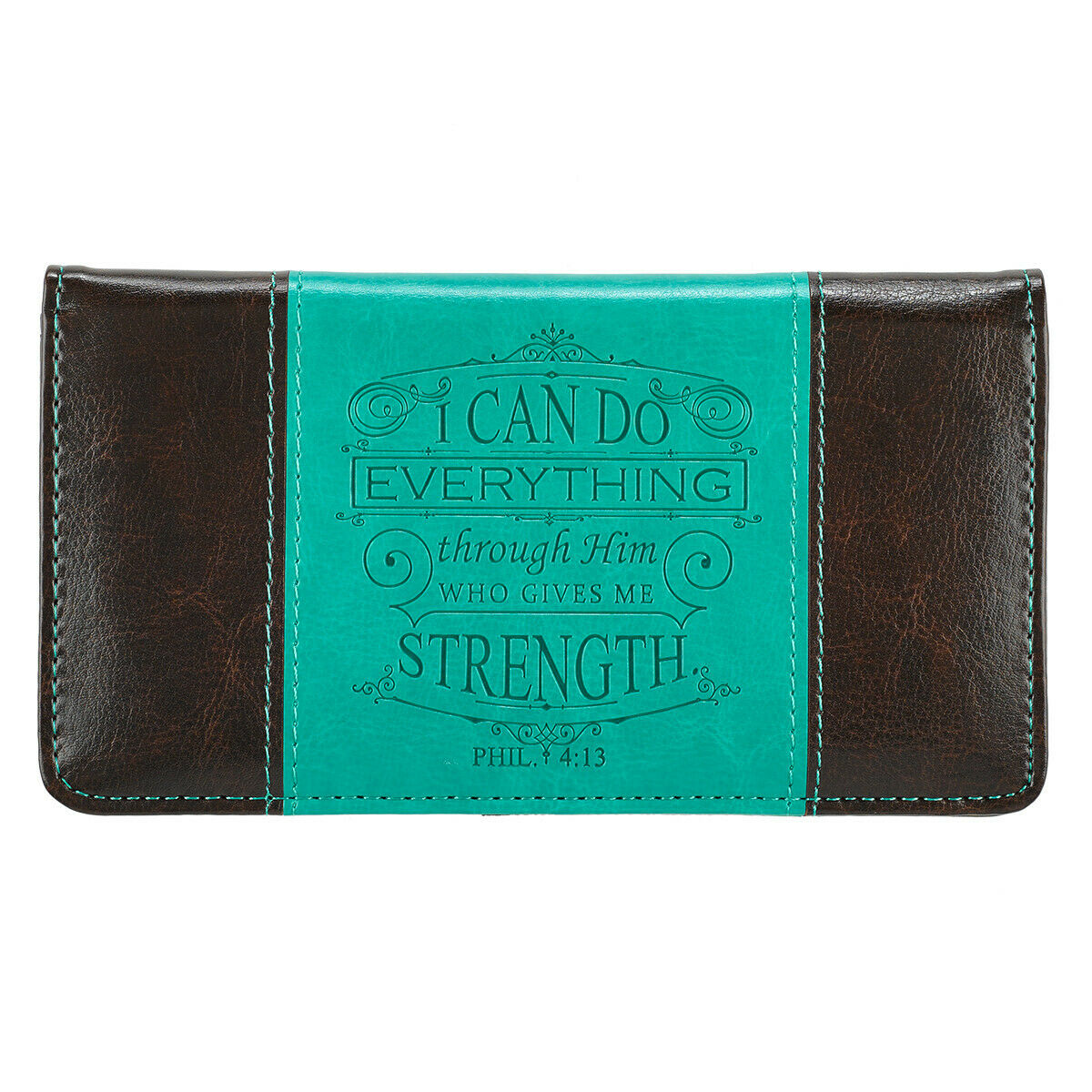 Checkbook Cover I Can Do Everything Through Him Who Gives Me Strength Phil. 4:13