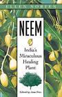 Neem: India's Miraculous Healing Plant by Ellen Morten (Paperback, 2000)