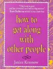 How to Get Along with Other People by Janice Krasnow (Paperback, 1995)