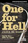 One for Hell by Jada M Davis (Paperback / softback, 2016)
