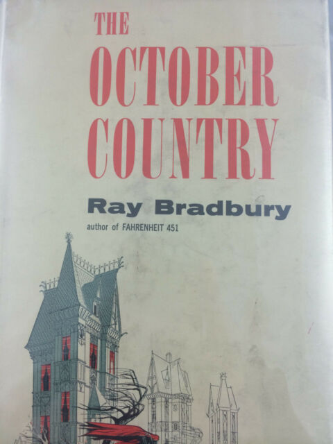 THE OCTOBER COUNTRY BY RAY BRADBURY *FIRST ED*SIGNED*