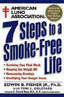 American Lung Association 7 Steps to a Smoke-free Life by The American Lung Association, Edwin B. Fisher (Paperback, 1998)