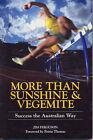 More Than Sunshine and Vegemite by Jim Ferguson (Paperback, 2007)