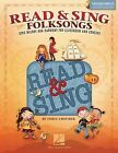 Read & Sing Folksongs  : Sing Melody and Harmony for Classroom and Concert by Hal Leonard Publishing Corporation (Mixed media product, 2014)