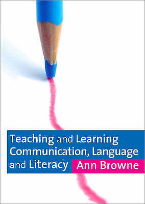 "1 of 1 - ""VERY GOOD"" Browne, Ann, Teaching and Learning Communication, Language and Liter"