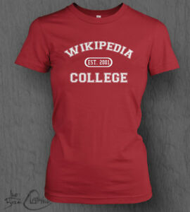 Details about Wikipedia College T-Shirt LADY FIT Funny, Novelty, Gift Idea,  Graduation Top