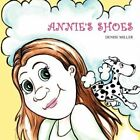 Annie's Shoes by Denise Miller (Paperback / softback, 2012)
