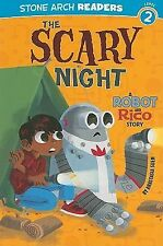 Robot and Rico Ser.: The Scary Night : A Robot and Rico Story by Anastasia...