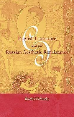 English Literature and the Russian Aesthetic Renaissance (Cambridge Studies in
