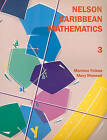 Nelson Caribbean Mathematics 3 by Marlene Folkes, Mary Maxwell (Paperback, 1999)