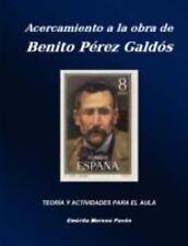 Acercamiento a la obra de Benito Perez Galdos by Emérita Moreno Pavón (2008,...