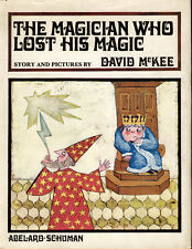 McKee, David. The Magician who lost his Magic. Story and Pictures. London.