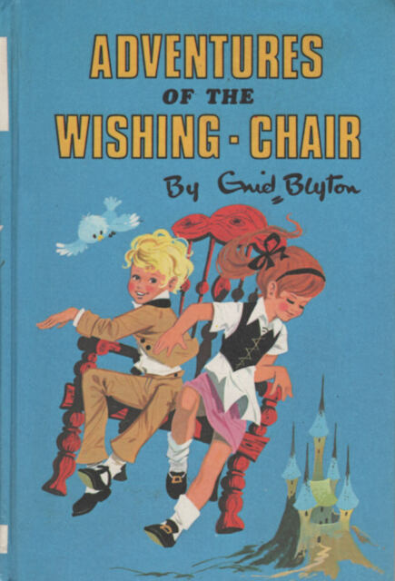 Adventures of the Wishing-Chair, Enid Blyton, HB, 0603032826, Children's Classic