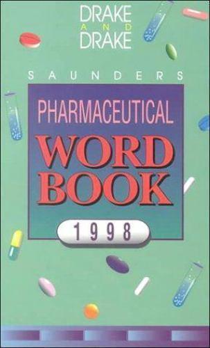 Pharmaceutical Word Book 2007 by Ellen Drake; Randy Drake