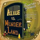 Alice vs. Wunderland von Christian Aster (2013, Gebundene Ausgabe)