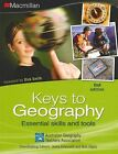 Keys to Geography: Essential Skills and Tools by Macmillan Education Australia (Mixed media product, 2010)