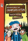 Adventures at Camp Lots-O-Fun by Marilyn Helmer (Paperback / softback, 2010)
