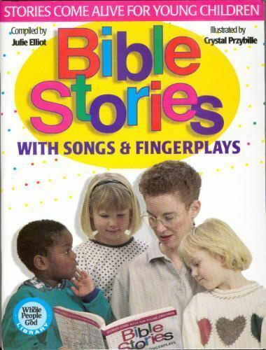 Bible Stories: With Songs & Fingerplays [Whole People of God Library] by Ell