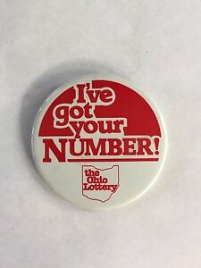 Details about VINTAGE I'VE GOT YOUR NUMBER OHIO LOTTERY PIN BACK BUTTON  2 25