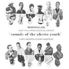Sounds of the Ghetto Youth [Digipak] by The Har-You Percussion Group (CD, Mar-2009, ESP-Disk)