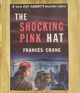 THE SHOCKING PINK HAT by Frances Crane (Rue Morgue Press) LIKE NEW