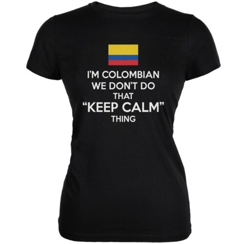 Colombian Black Juniors Soft T-Shirt Don/'t Do Calm