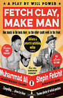 Fetch Clay, Make Man by Will Power (Paperback, 2015)