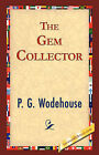 The Gem Collector by P G Wodehouse (Paperback / softback, 2007)