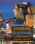 Inventing Arguments: 2016 by John Metz, John Mauk (Paperback, 2016)