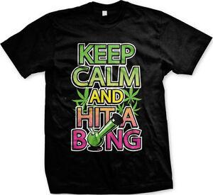 Keep-Calm-Hit-Bong-Weed-Marijuana-Ganja-Bud-Nug-FREE-SHIPPING-New-Mens-T-shirt