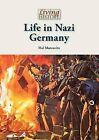 Life in Nazi Germany by Hal Marcovitz (Hardback, 2015)