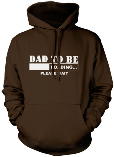 Loading Please Wait Dad to be New Dad Daddy Unisex Hoodie