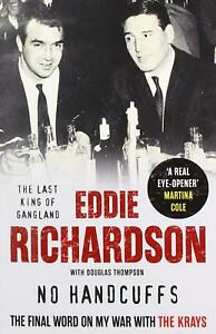 No-Handcuffs-The-Final-Word-on-My-War-with-The-Krays-by-Eddie-Richardson