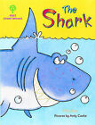 Oxford Reading Tree: Stages 1-9: Rhyme and Analogy: First Story Rhymes: The Shark by Mal Peet (Paperback, 1998)