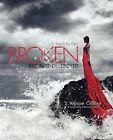 Broken-But Not Destroyed by Soraya (Paperback / softback, 2009)