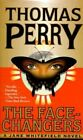 The Face-changers by Thomas Perry 9780804115407 Paperback 1999