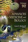 Advances in Medicine & Biology: Volume 92 by Nova Science Publishers Inc (Hardback, 2015)