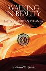 Walking in Beauty by Richard F Epstein (Paperback / softback, 2004)