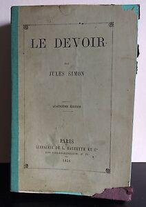 Jules SIMON,LE DEVOIR,Paris 1856,Quatrième édition - France - Époque: XIXme - France