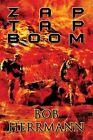 Zap Tap Boom by Bob Herrmann (Paperback / softback, 2013)