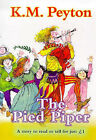 The Pied Piper by K. M. Peyton (Paperback, 1999)