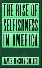 The Rise of Selfishness in America-ExLibrary