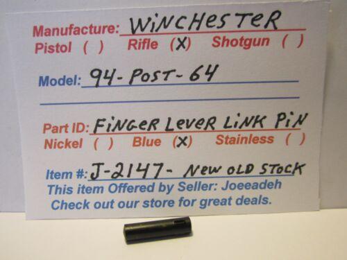 FINGER LEVER LINK PIN WINCHESTER 94 POST 64 PLEASE READ DESCRIPTION.. J-2147
