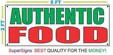 AUTHENTIC FOOD Banner Sign 100% All Weather New LARGER Size! Wholesale Price