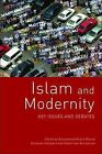 Islam and Modernity: Key Issues and Debates by Edinburgh University Press (Paperback, 2009)