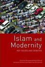 Islam and Modernity: Key Issues and Debates by Edinburgh University Press (Paperback, 2009)