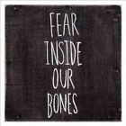 Fear Inside Our Bones 0810488020021 by Almost CD