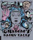 Classics Reimagined, Grimm's Fairy Tales by Jacob Grimm, Wilhelm Grimm (Hardback, 2014)