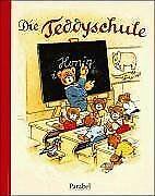 Die-Teddyschule-Livre-etat-bon