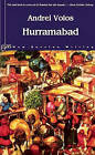 Hurramabad: A Novel of Facets by Andrei Volos (Paperback, 2001)